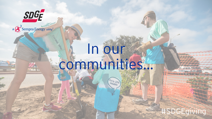 SDG&E supports non-profit organizations that encourage safety and emergency preparedness at home, local businesses and in our neighborhoods.